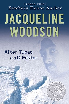 After Tupac and D Foster By Woodson, Jacqueline